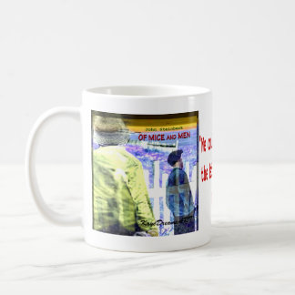 Of Mice and Men quote Coffee Mug
