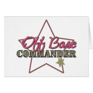 Off Base Commander Greeting Card
