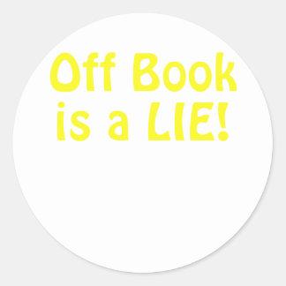 Off Book is a Lie Classic Round Sticker