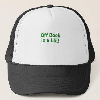 Off Book is a Lie Trucker Hat