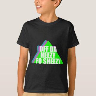 Off da Heezy T-Shirt