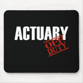 OFF DUTY ACTUARY DARK MOUSE PAD