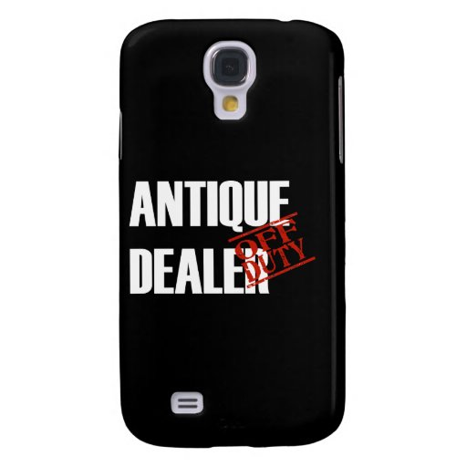 Off Duty Antique Dealer Samsung Galaxy S4 Case