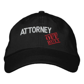Off Duty Attorney Embroidered Baseball Cap