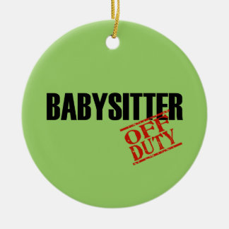 OFF DUTY Babysitter Double-Sided Ceramic Round Christmas Ornament