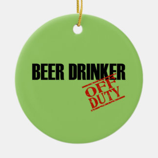 OFF DUTY Beer Drinker Double-Sided Ceramic Round Christmas Ornament