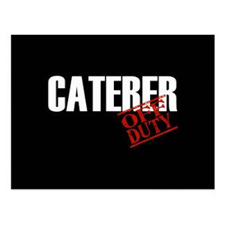 OFF DUTY CATERER DARK POSTCARD