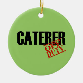 OFF DUTY Caterer Double-Sided Ceramic Round Christmas Ornament