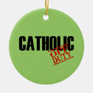 OFF DUTY Catholic Double-Sided Ceramic Round Christmas Ornament