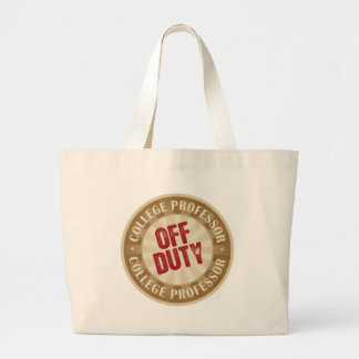 Off Duty College Professor Large Tote Bag