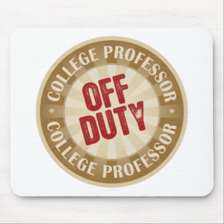 Off Duty College Professor Mouse Pad