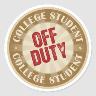 Off Duty College Student Classic Round Sticker