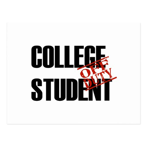 OFF DUTY COLLEGE STUDENT LIGHT POSTCARD