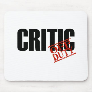 OFF DUTY CRITIC LIGHT MOUSE PAD