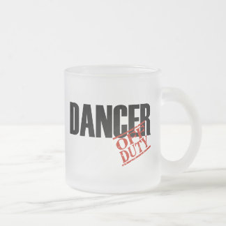 OFF DUTY DANCER FROSTED GLASS COFFEE MUG
