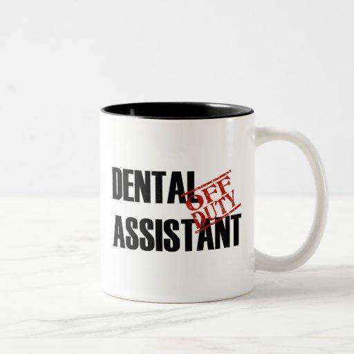 OFF DUTY DENTAL ASSISTANT Two-Tone COFFEE MUG