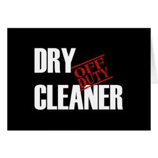 OFF DUTY DRY CLEANER DARK CARD