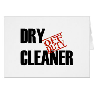 OFF DUTY DRY CLEANER LIGHT CARD