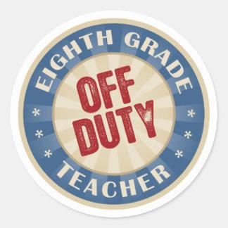 Off Duty Eighth Grade Teacher Classic Round Sticker