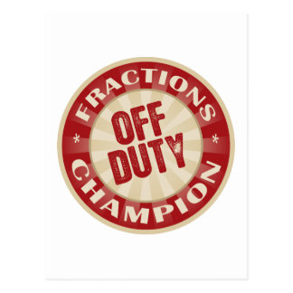 Off Duty Fractions Postcard