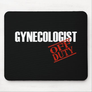 OFF DUTY GYNECOLOGIST DARK MOUSE PAD
