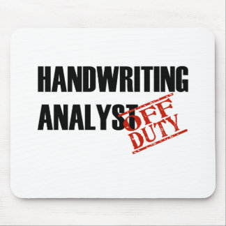 OFF DUTY HANDRWRITING ANALYST LIGHT MOUSE PAD
