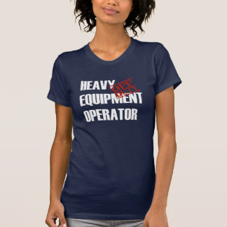 OFF DUTY HEAVY EQ OPERATOR T-Shirt