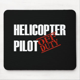 OFF DUTY HELICOPTER PILOT DARK MOUSE PAD