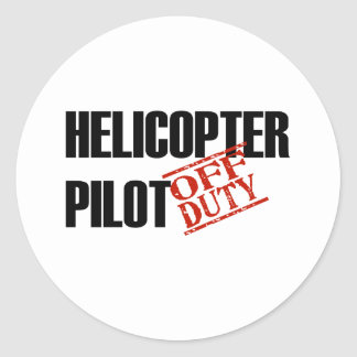 OFF DUTY HELICOPTER PILOT LIGHT CLASSIC ROUND STICKER