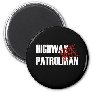OFF DUTY HIGHWAY PATROLMAN DARK 2 INCH ROUND MAGNET