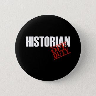 OFF DUTY HISTORIAN DARK BUTTON