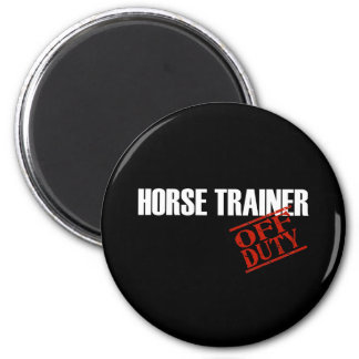 OFF DUTY HORSE TRAINER DARK 2 INCH ROUND MAGNET