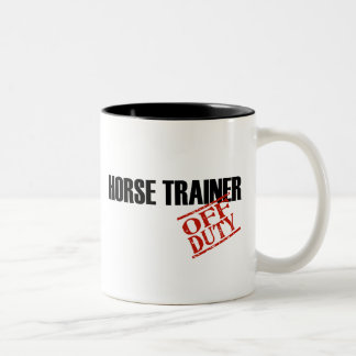 OFF DUTY HORSE TRAINER Two-Tone COFFEE MUG