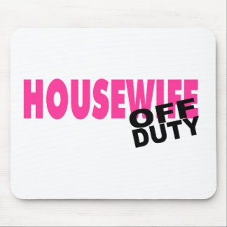 Off Duty Housewife (Pink) Mouse Pad