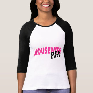Off Duty Housewife Pink Tshirts