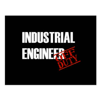 OFF DUTY INDUSTRIAL ENGINEER DARK POSTCARD