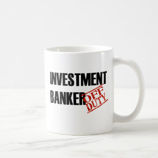 OFF DUTY INVESTMENT BANKER CLASSIC WHITE COFFEE MUG