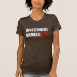 OFF DUTY INVESTMENT BANKER SHIRT