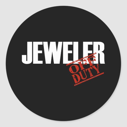 OFF DUTY JEWELER DARK CLASSIC ROUND STICKER