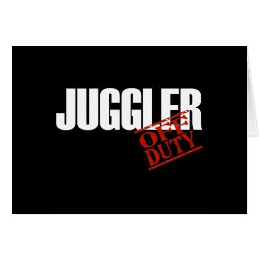 OFF DUTY JUGGLER DARK GREETING CARD