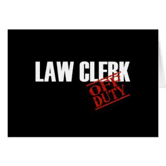 OFF DUTY LAW CLERK DARK CARD