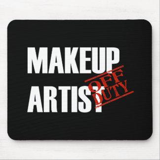 OFF DUTY MAKEUP ARTIST DARK MOUSE PAD