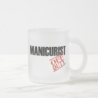 OFF DUTY MANICURIST FROSTED GLASS COFFEE MUG