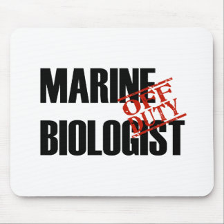 OFF DUTY MARINE BIOLOGIST LIGHT MOUSE PAD