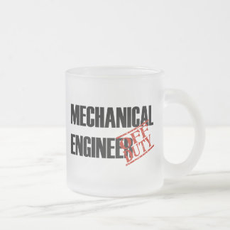 OFF DUTY MECH ENGINEER FROSTED GLASS COFFEE MUG