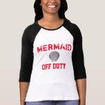 Off Duty Mermaid Baseball Tee