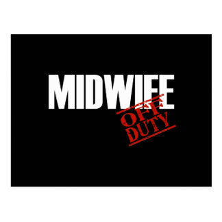 OFF DUTY MIDWIFE DARK POSTCARD