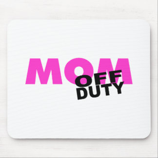 Off Duty Mom (Pink/Blk) Mouse Pad