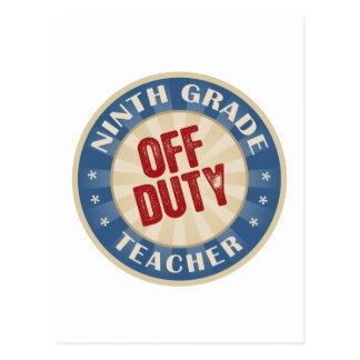 Off Duty Ninth Grade Teacher Postcard