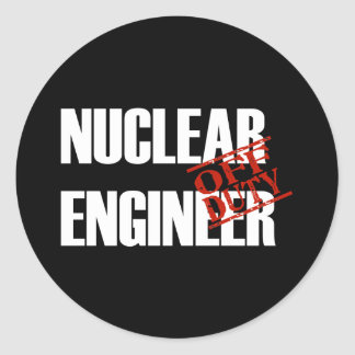 OFF DUTY NUCLEAR ENGINEER DARK CLASSIC ROUND STICKER
